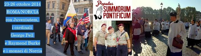 III Pellegrinaggio Summorum Pontificum (Roma e Norcia 23-26 ottobre 2014)