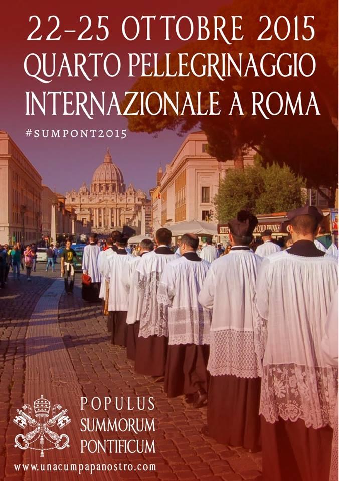 4° Pellegrinaggio Internazionale Summorum Pontificum, Roma 22-25 ottobre 2015