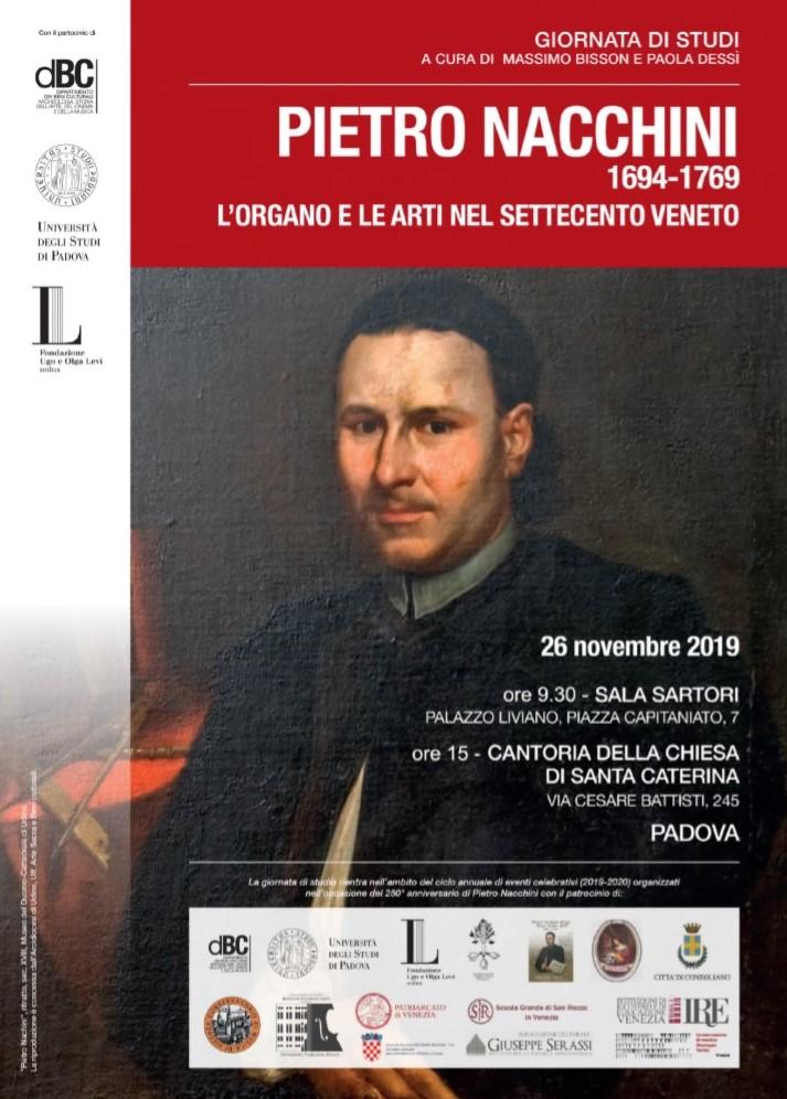 Giornata di studi (con concerto conclusivo) «Pietro Nacchini 1694-1769. L'organo e le arti nel Settecento veneto», Padova 26 novembre 2019